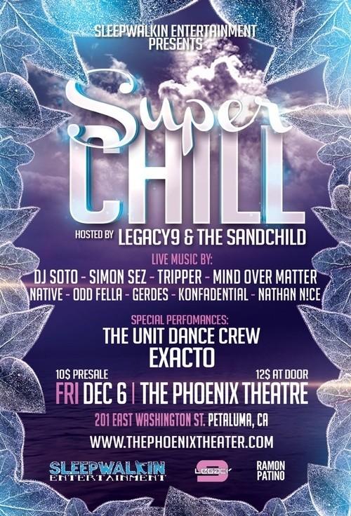 Dec. 6: The Super Chill Showcase at the Phoenix Theater