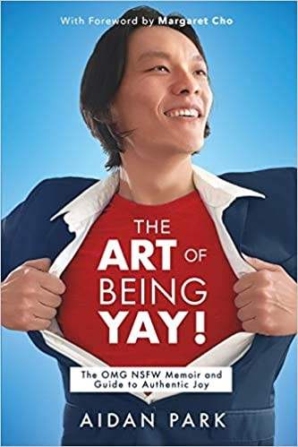 Comedian Aidan Park Shares The Art of Being YAY!