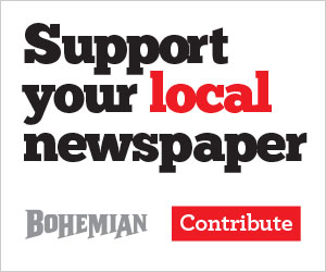 Support your local newspaper, contribute to the Bohemian